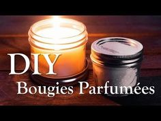 DIY Bougies parfumées - YouTube