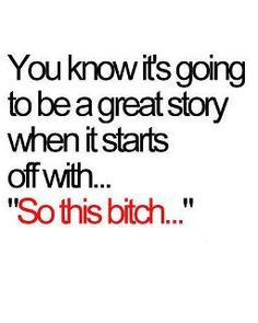 How most of my stories start out :)