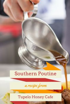 Our Southern Poutine recipe puts a Tupelo twist on a Canadian staple. Make it right at home, right from our very own cookbook!