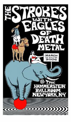 GigPosters.com - Strokes, The - Eagles Of Death Metal