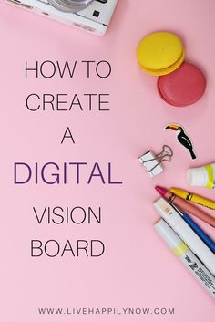 Learn how to create a digital vision board that you can save to your phone or desktop to take where ever you go!