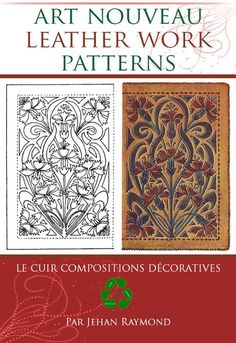 Leather Carving, Leather Art, Leather Books, Leather Tooling, Tooled Leather, Pdf Book, Leather Working Patterns, Leather Book Covers, Art Nouveau Design