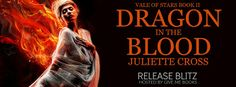 Twin Sisters Rockin' Book Reviews: Release Blitz: Dragon in the Blood by Juliette Cro...