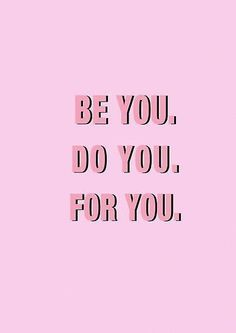 'Be You Do You For You PINK' Poster by vasarenar