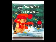 🐛Lecture : La Surprise du hérisson - YouTube French Movies, Theme Noel, Teaching French, Lectures, Album, Winter Holidays, Literacy, Preschool, December