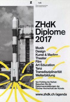 ZHdK Diplome 2017; Plakat Graphic Posters, Communication Design, Grafik Design, Identity, Editorial, Layout, Magazine, Illustration, Creative