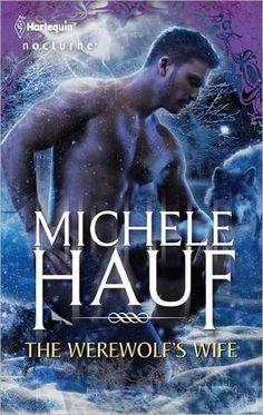 Review : The Werewolf's Wife by Michele Hauf