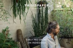 THISISPAPER ISSUE FOUR - early pre-order on Indiegogo. Every contribution counts! Please support us and spread the word: http://igg.me/at/thisispaper-offline