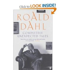Any and all of Roald Dahl's short stories