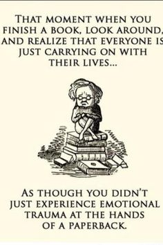 I also find it awkward when I yell while reading books and people don't know why…