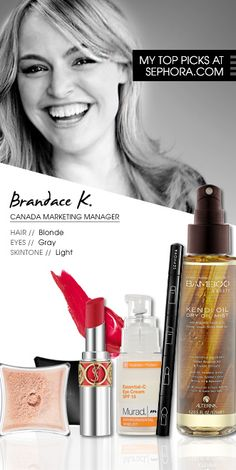Brandace K., Canada Marketing Manager. My top picks at Sephora.com #Sephora #SephoraItLists