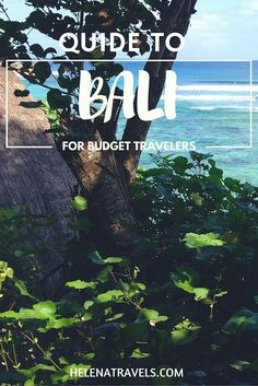 Guide to Bali for Budget Travelers