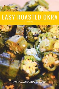 Easy Healthy Roasted Okra - Wander Dust Blog