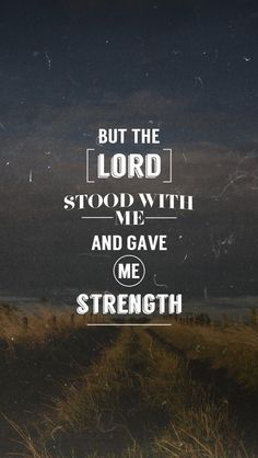 He gives me strength