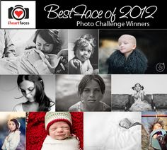 "Amazing photo challenge winners from the iHeartFaces.com ""Best Faces of 2012"" contest!"