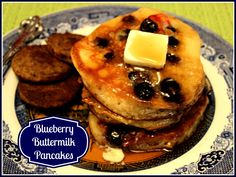 Sweet Tea and Cornbread: Blueberry Buttermilk Pancakes!