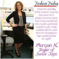 """""""I love the versatility of this chevron crop top because it is a perfect summer piece that I have transitioned into my fall wardrobe! I paired it with a high waisted skirt for work then I'm changing to high waisted pants for night!"""" – Morgan N., Buyer of Junior Tops #VonMaur #FashionFriday #CroppedTops #StyleGuide"""