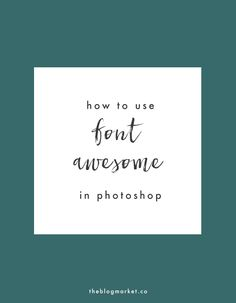 How to Use Font Awes