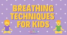 Breathing Techniques for Kids - Lucky Little Learners Mindfulness For Kids, Mindfulness Activities, Writing Activities, Class Management, Behavior Management, Social Emotional Learning, Social Skills, Breathing Techniques, Little Learners