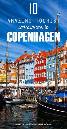TOP 10 Most Amazing Tourist Attractions in Copenhagen