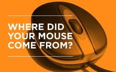 Read about History of Computer Mouse