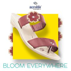 Beauty begins the moment you decide to be yourself. #BloomEverywhere you go with our fabulous collection of slippers. #Aeroblu