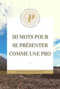 30 mots pour se présenter comme une pro - Plamondon communication - Expolore the best and the special ideas about Service design Business Coach, Business Tips, Site Wordpress, Finding A New Job, Neuer Job, Marketing Communications, Pro Life, Web Design, Design Blog