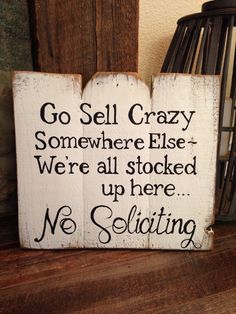 No Soliciting Sign by TeedumTeedee on Etsy https://www.etsy.com/listing/226759727/no-soliciting-sign