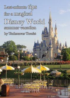 Last-minute Disney World travel tips from Undercover Tourist - @Donna Suh Wageman Tourist #Disney #summer #travel