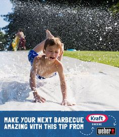 Create your own backyard slip and slide using plastic tarps and a hose or a sprinkler.