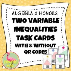 """This is a fun way to introduce technology into the classroom at no cost. Algebra 2 students work in groups of 3 or 4 to solve two-variable inequalities. The 12 task cards include linear and absolute value inequalities. The activity can be completed in a single class setting. Students can self-check their answers with a free """"QR Reader App"""" that can be downloaded from the """"App Store"""" of their phones. It is not necessary to have an Internet connection to scan the codes."""
