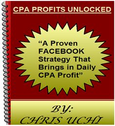 NEW CPA PROFITS UNLOCKED Review: DISCOVER MY PROVEN FACEBOOK STRATEGY TO BE SUCCESSFUL WITH CPA USING INCENTIVE MARKETING