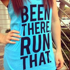Fitness fashion. Graphic gym tee. Been there, run that. Fashion Graphic, Kobe, Fitness Fashion, Gym, Running, Tees, T Shirt, Style, Racing