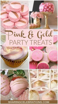 Pink and gold party treats for baby shower or bridal shower. Pink Gold Party, Pink And Gold Birthday Party, Sweet 16 Birthday, First Birthday Parties, First Birthdays, Birthday Ideas, 13th Birthday, Birthday Decorations, Cake Birthday