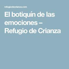 El botiquín de las emociones – Refugio de Crianza