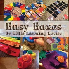 Busy Boxes from Little Learning Lovies - Beauty in the Mess