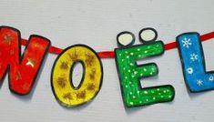 Maternelle - La guirlande du mot NOËL Oktoberfest Beer, Survival Blanket, Jute Rug, Kinds Of Salad, Potpourri, Garland, Kindergarten, Pretty, Gnomes