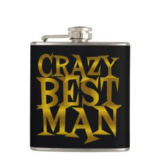 Crazy Best Man in Gold Flask