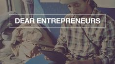 Hustle is a Lifestyle | Dear Entrepreneurs 05