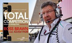 Book Review: Total Competition, Lessons in strategy from Formula One http://www.express.co.uk/entertainment/books/732385/Total-Competition-Ross-Brawn-book-review-Formula-One-news-latest