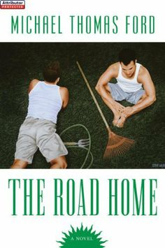 The Road Home by Michael Thomas Ford, http://www.amazon.com/dp/B004UI5NP0/ref=cm_sw_r_pi_dp_Eg4stb1VB60QJ