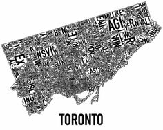 A typographic map of Toronto.