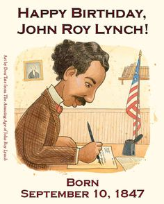 """Speaking of John Roy Lynch, it's been a busy week for him. He traveled back to Washington D.C. this week for the National Book Festival, and yesterday was his birthday!"""