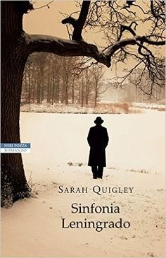 Sinfonia Leningrado (I NARRATORI DELLE TAVOLE) eBook: Sarah Quigley, Chiara Brovelli: Amazon.it: Kindle Store