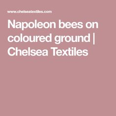 Napoleon bees on coloured ground | Chelsea Textiles