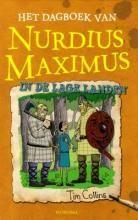 Het dagboek van Nurdius Maximus in de Lage Landen - Tim Collins