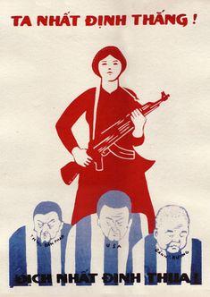 """We must be victorious."" Vietnam War era poster, published by North Vietnam/Viet Cong. Protest Art, Protest Posters, Political Posters, Vietnam Protests, Vietnam War, North Vietnam, Communist Propaganda, Propaganda Art, Revolution Poster"