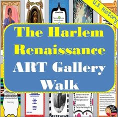 Harlem Renaissance ART GALLERY WALK Activity (U.S. History)Your students will feel as if they stepped back in time to the Harlem Renaissance with this engaging activity. To begin, students will be introduced to the Harlem Renaissance of the 1920s with a short film clip and lecture.