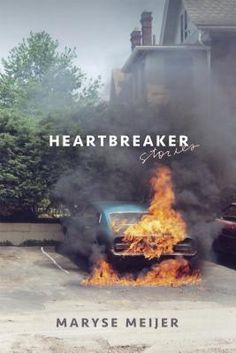 Heartbreaker: Stories by Maryse Meijer