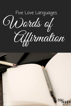 A whole list of words of affirmation ideas that go beyond writing a note.